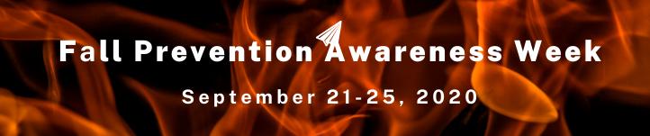 Banner showing Fall Prevention Week September 21-25, 2020